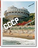 FO-CCCP COSMIC COMMUNIST CONSTRUCTIONS PHOTOGRAPHED de Frederic Chaubin