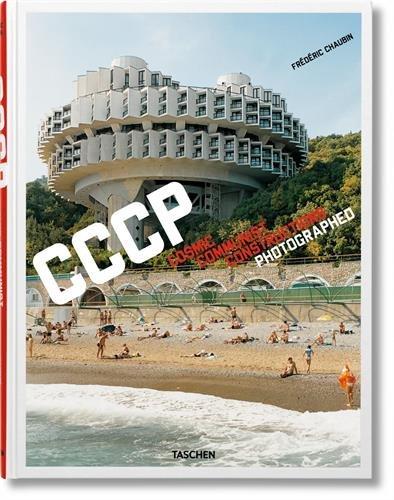 FO-CCCP COSMIC COMMUNIST CONSTRUCTIONS PHOTOGRAPHED par Frederic Chaubin