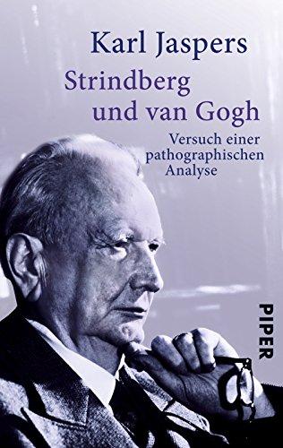 Strindberg und van Gogh: Versuch einer pathographischen Analyse