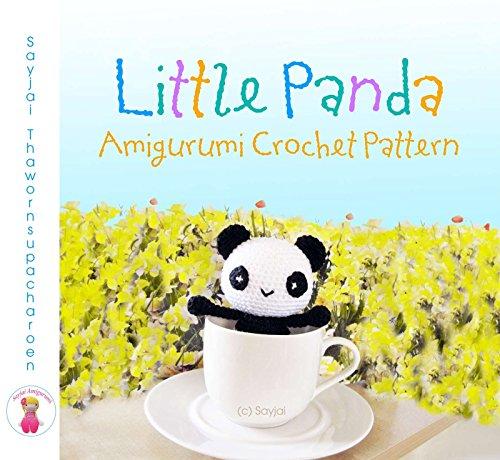 Little Panda Amigurumi Crochet Pattern (English Edition) por Sayjai Thawornsupacharoen