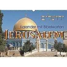 Jerusalem. Kalender mit BibelwortenCH-Version (Wandkalender 2019 DIN A3 quer): Entdecken Sie die Schönheit Jerusalems zusammen mit Worten aus der Bibel (Monatskalender, 14 Seiten ) (CALVENDO Orte)