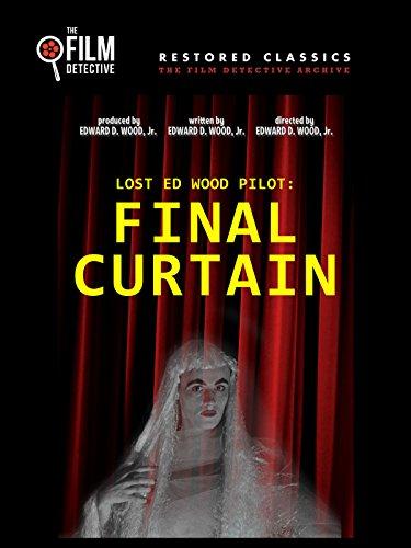 Lost Ed Wood Pilot: Final Curtain [OV] -