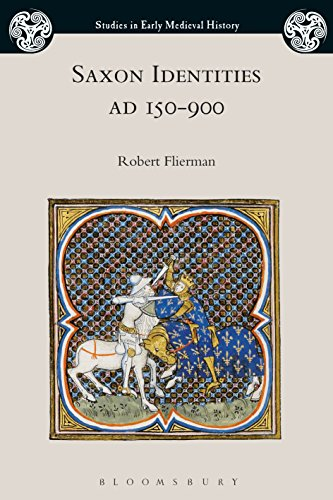 saxon-identities-ad-150-900-studies-in-early-medieval-history