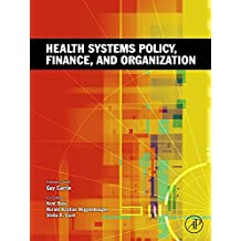 Health Systems Policy, Finance, and Organization
