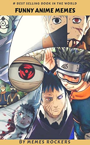 FUNNY ANIME MEMES: LOL Manga, Awesome Anime, Hilarious Hentai! (English Edition)
