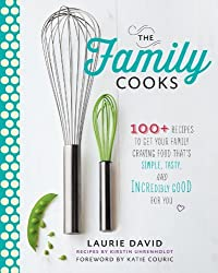 By Laurie David Family Cooks, The (1st Edition) [Hardcover]