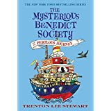 The Mysterious Benedict Society and the Perilous Journey: 02 (The Mysterious Benedict Society, 2)