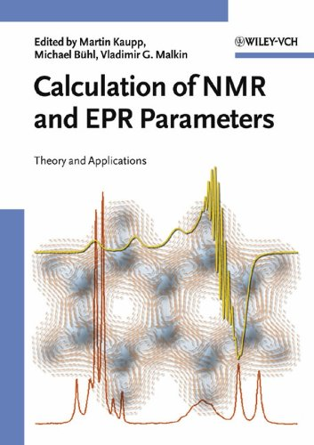 Calculation of NMR and EPR Parameters: Theory and Applications (Chemistry)
