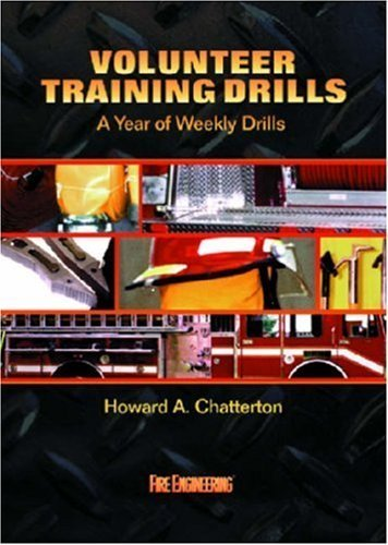 Volunteer Training Drills: A Year of Weekly Drills by Howard A. Chatterton (1998-10-01)