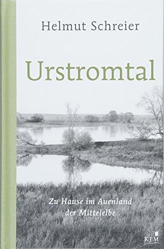 Urstromtal: Zu Hause im Auenland der Mittelelbe