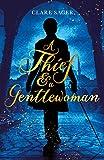 A Thief & a Gentlewoman (Counterfeit Contessa Book 1) (English Edition)