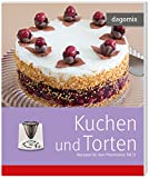 'Kuchen und Torten Rezepte für den Thermomix TM31' von Andrea Dargewitz