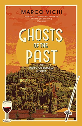 Ghosts of the Past: Book Six (Inspector Bordelli 6) (English Edition) par Marco Vichi