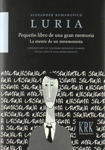 Pequeño Libro De Una Gran Memoria - La Mente De Un Mnemonista por Alexander Romanovich Luria