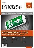 PLATOW Special Geldanlage: Renditechanchen 2015 – So entkommen Sie der Zinsfalle