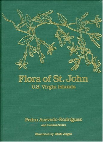 flora-of-st-john-us-virgin-islands-memoirs-of-the-new-york-botanical-garden-vol-78-by-acevedo-rodrig