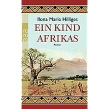 Ein Kind Afrikas (Amelie von Freyer, Band 2)