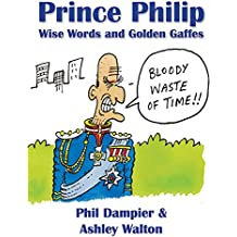 Prince Philip: Wise Words and Golden Gaffes