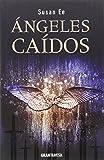 Los Ángeles Caídos (El fin de los tiempos)