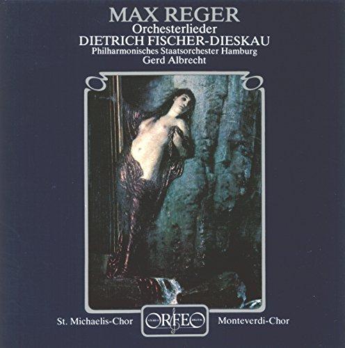 Reger : Mélodies avec orchestre. Fischer-Dieskau, Albrecht.
