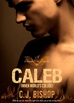 When Worlds Collide (Phoenix Club Book 4) by [Bishop, CJ]