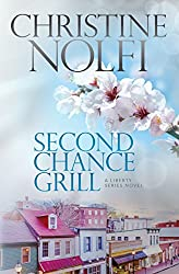 Second Chance Grill (Liberty Series Book 1)