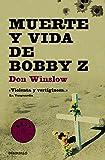 Muerte y vida de Bobby Z (BEST SELLER)
