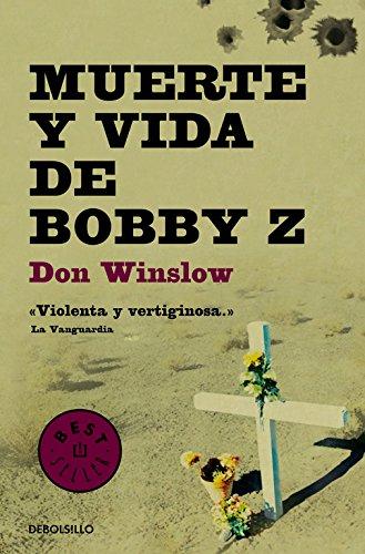 Muerte Y Vida De Bobby Z descarga pdf epub mobi fb2