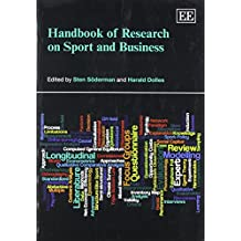 Handbook of Research on Sport and Business (Research Handbooks in Business and Management)