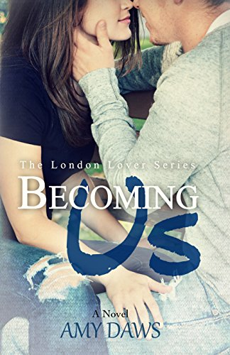 free kindle book Becoming Us: College love never hurt so good. (London Lovers Series Book 1)
