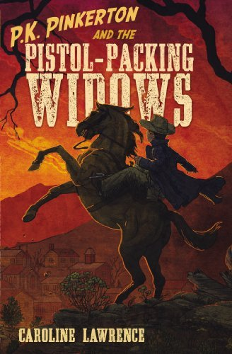 [ P.K. PINKERTON AND THE PISTOL-PACKING WIDOWS By Lawrence, Caroline ( Author ) Hardcover Mar-06-2014