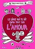 Le livre qui te dit enfin tout sur l'amour (FRANCOIZE BOUCH) - Format Kindle - 9782092567159 - 7,99 €
