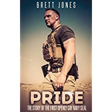 Pride: The Story of the First Openly Gay Navy Seal (English Edition)