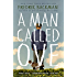 A Man Called Ove (English Edition)