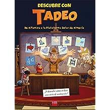 Descubre con TADEO: de Altamira a la Plataforma Solar de Almería (Tadeo ...