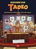Descubre con TADEO: de Altamira a la Plataforma Solar de Almería (Tadeo Jones)