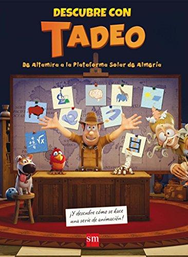 Descubre con Tadeo. De Altamira a la Plataforma Solar de Almería por Pilar Garí de Aguilera