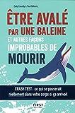 Être avalé par une baleine et autres façons improbables de mourir