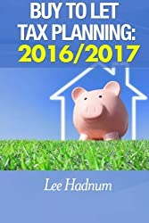 Buy To Let Tax Planning: 2016/2017