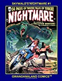 Skywald's Nightmare #1: Gwandanaland Comics -- The First Issue from the Maverick of 1970s B&W Horror!