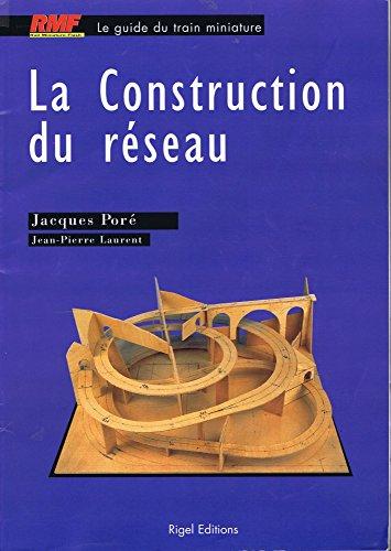 la-construction-du-reseau-le-guide-du-train-miniature
