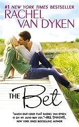 The Bet by Rachel Van Dyken (2016-01-26)