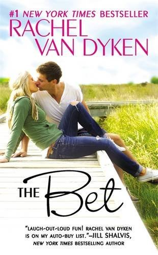 The Bet by Rachel Van Dyken (2016-01-26)