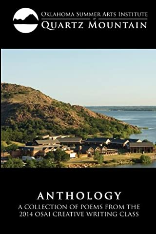 Anthology: A Collection of Poems from the 2014 OSAI Creative Writing Class