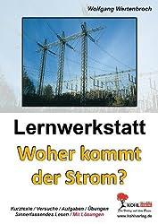 Lernwerkstatt Woher kommt der Strom?