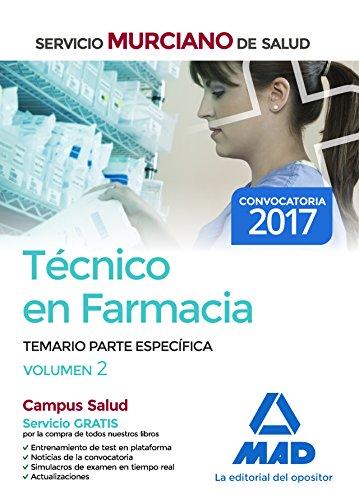 Descargar TECNICO EN FARMACIA DEL SERVICIO MURCIANO DE SALUD: TEMARIO PARTE ESPECIFICA (VOL  2)
