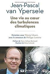 Une vie au coeur des turbulences climatiques