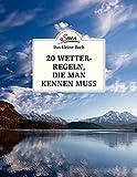 Jäger, 20 Wetterregeln, die man kennen muss (Das kleine Buch) - Andreas Jäger