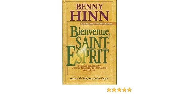 SAINT HINN BONJOUR LE LIVRE GRATUITEMENT ESPRIT DE BENNY TÉLÉCHARGER