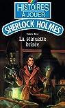 Histoires à jouer - Sherlock Holmes : La statuette brisée